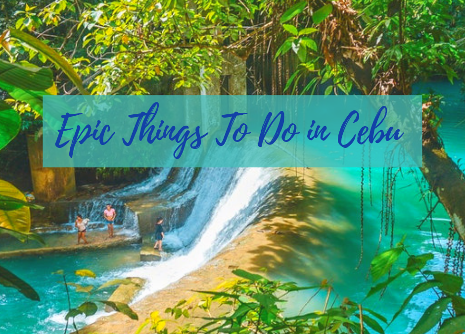 30 Crazy Fun Things To Do In Cebu, Philippines