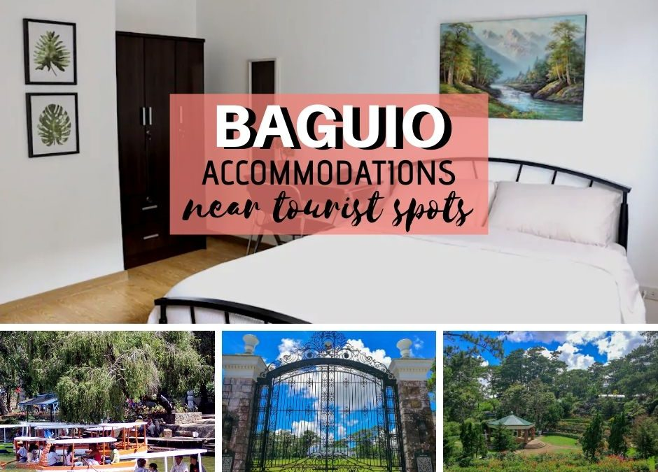 Baguio Accommodations Near Tourist Spots