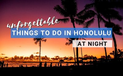 9 Things To Do in Honolulu at Night