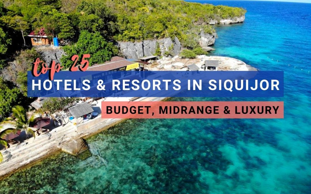 Where to Stay in Siquijor: 25 Siquijor Hostels, Hotels & Beach Resorts